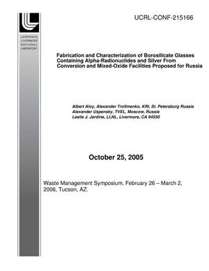 Primary view of object titled 'FABRICATION AND CHARACTERIZATION OF BOROSILICATE GLASSES CONTAINING ALPHA-RADIONUCLIDES AND SILVER FROM CONVERSION AND MIXED-OXIDE FACILITIES PROPOSED FOR RUSSIA'.