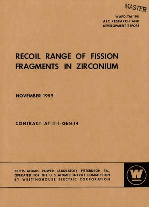 Primary view of object titled 'Recoil Range of Fission Fragments in Zirconium'.