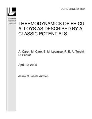 Primary view of object titled 'THERMODYNAMICS OF FE-CU ALLOYS AS DESCRIBED BY A CLASSIC POTENTIALS'.
