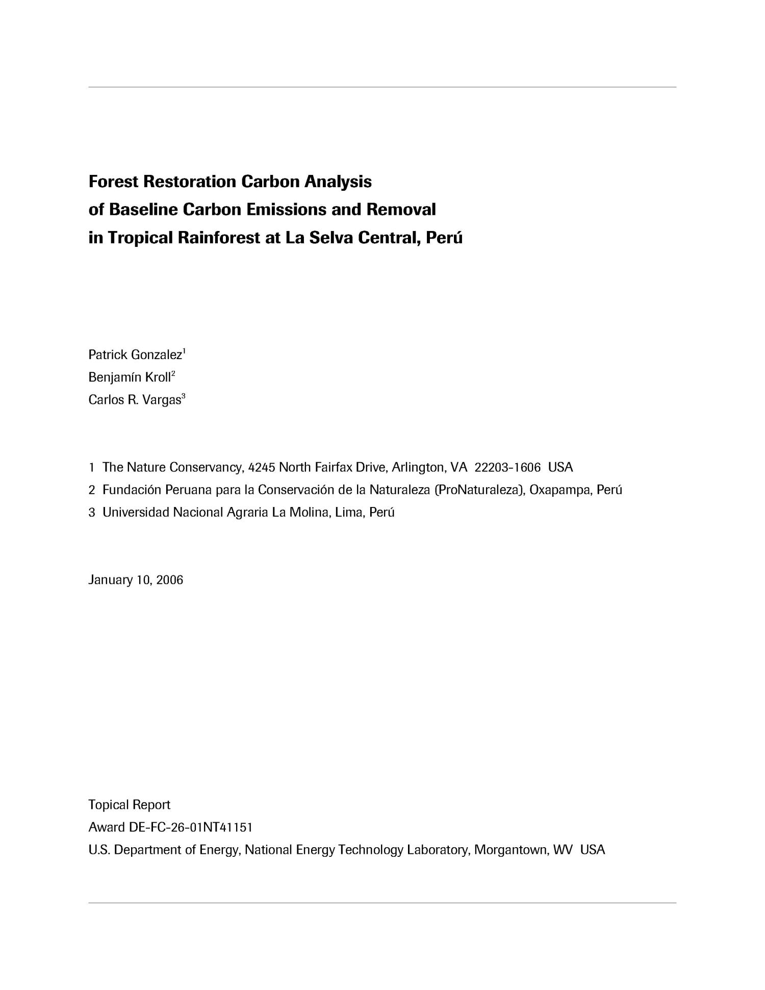 Forest Restoration Carbon Analysis of Baseline Carbon Emissions and Removal in Tropical Rainforest at La Selva Central, Peru                                                                                                      [Sequence #]: 1 of 57