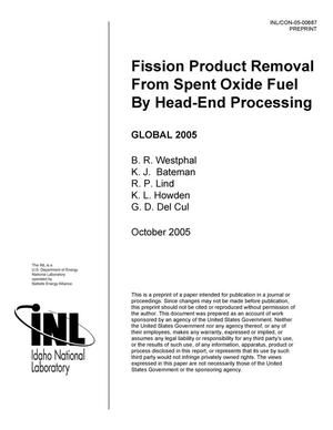 Primary view of object titled 'Fission Product Removal From Spent Oxide Fuel By Head-End Processing'.