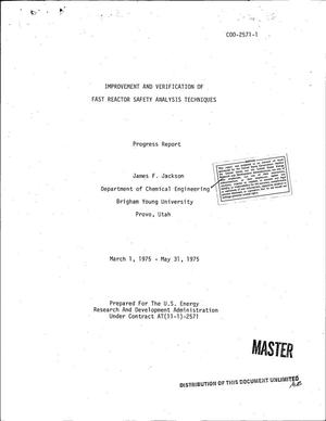 Primary view of object titled 'Improvement and verification of fast reactor safety analysis techniques. Progress report, March 1, 1975--May 31, 1975'.