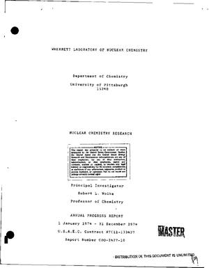 Primary view of object titled 'Nuclear chemistry research. Annual progress report, 1 January 1974--31 December 1974'.