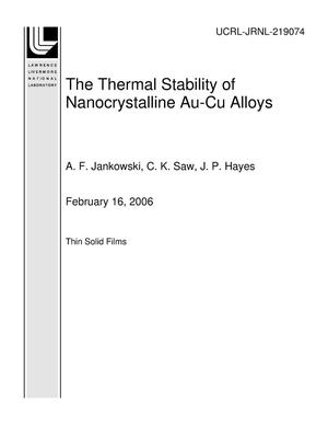 Primary view of object titled 'The Thermal Stability of Nanocrystalline Au-Cu Alloys'.