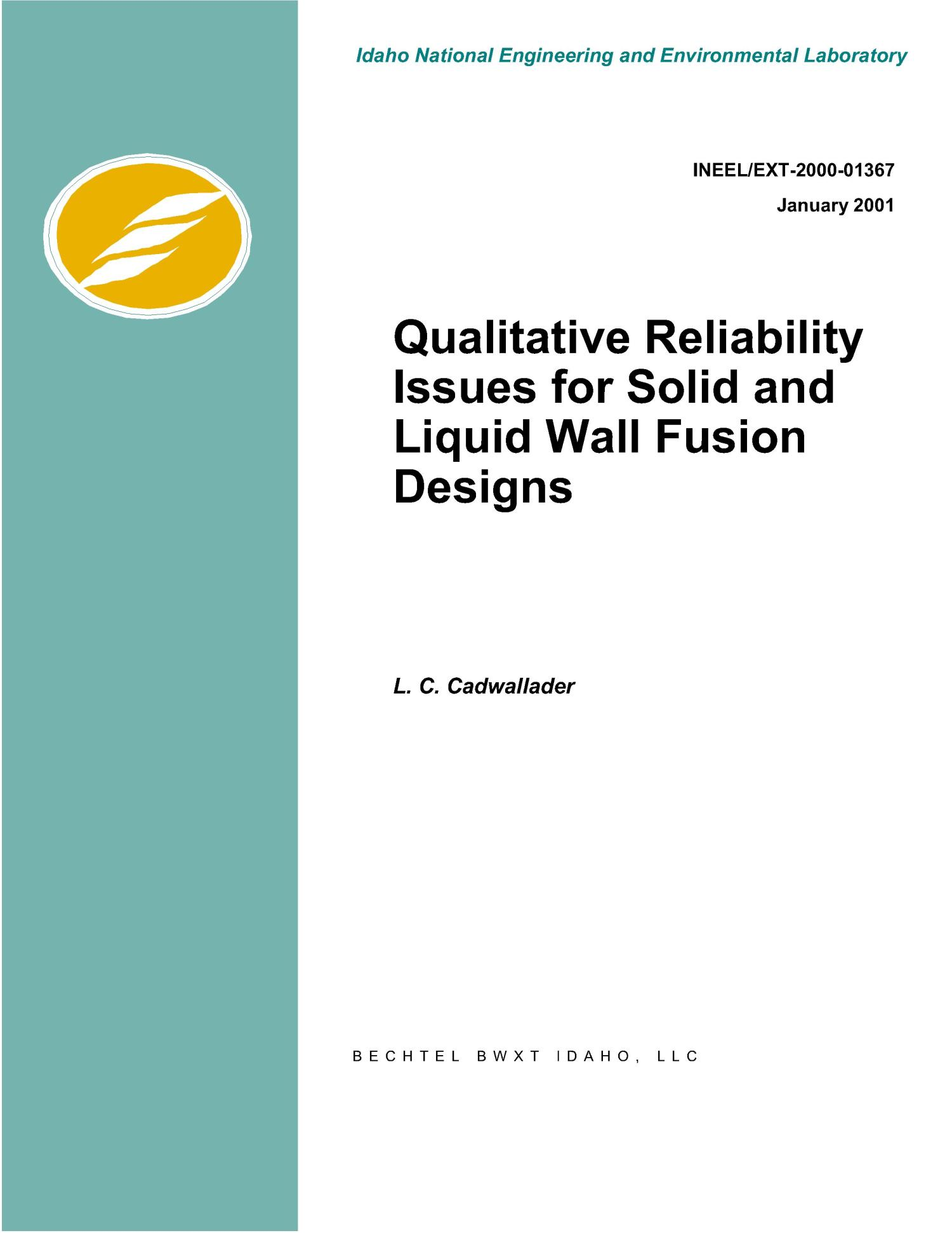 Qualitative Reliability Issues for Solid and Liquid Wall Fusion Design                                                                                                      [Sequence #]: 1 of 66