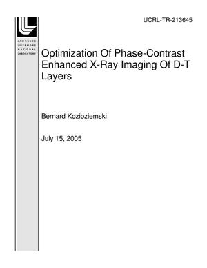 Primary view of object titled 'Optimization Of Phase-Contrast Enhanced X-Ray Imaging Of D-T Layers'.
