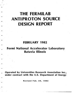 Primary view of object titled 'The Fermilab anti-proton source design report'.