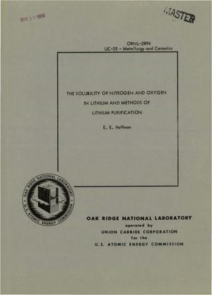 Primary view of object titled 'THE SOLUBILITY OF NITROGEN AND OXYGEN IN LITHIUM AND METHODS OF LITHIUM PURIFICATION'.