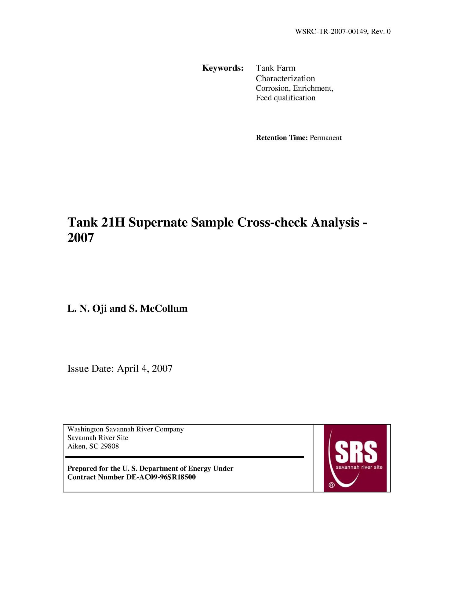 TANK 21H SUPERNATE SAMPLE CROSS-CHECK ANALYSIS - 2007                                                                                                      [Sequence #]: 1 of 6