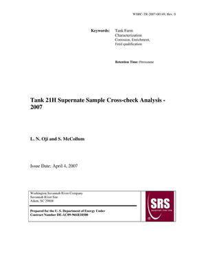 Primary view of object titled 'TANK 21H SUPERNATE SAMPLE CROSS-CHECK ANALYSIS - 2007'.