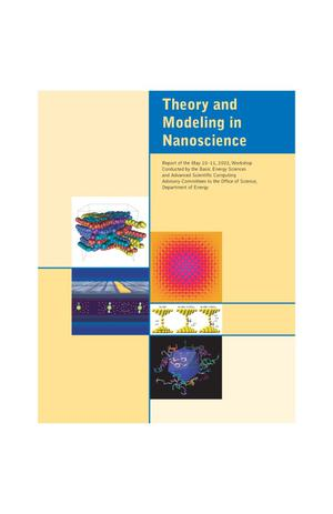 Primary view of object titled 'Theory and modeling in nanoscience: Report of the May 10-11, 2002Workshop'.