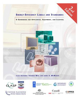 Primary view of object titled 'Energy-Efficiency Labels and Standards: A Guidebook forAppliances, Equipment, and Lighting - 2nd Edition'.