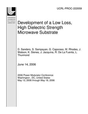 Primary view of object titled 'Development of a Low Loss, High Dielectric Strength Microwave Substrate'.
