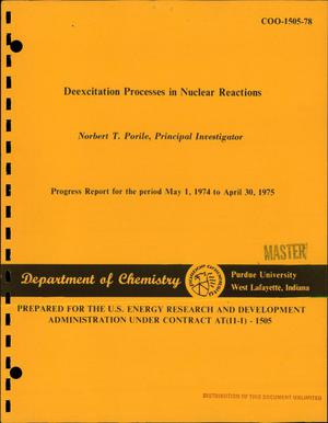 Primary view of object titled 'Deexcitation processes in nuclear reactions. Progress report, May 1, 1974- -April 30, 1975'.