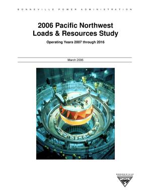 Primary view of object titled '2006 Pacific Northwest Loads and Resources Study.'.