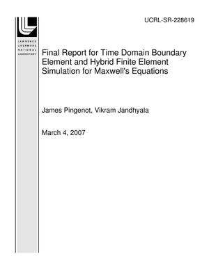 Primary view of object titled 'Final Report for Time Domain Boundary Element and Hybrid Finite Element Simulation for Maxwell's Equations'.