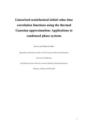 Primary view of object titled 'Linearized Semiclassical Initial Value Time Correlation FunctionsUsing the Thermal Gaussian Approximation: Applications to Condensed PhaseSystems'.