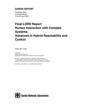 Primary view of object titled 'Final LDRD report human interaction with complex systems: advances in hybrid reachability and control.'.