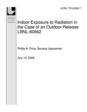 Primary view of object titled 'Indoor Exposure to Radiation in the Case of an Outdoor Release LBNL-60662'.