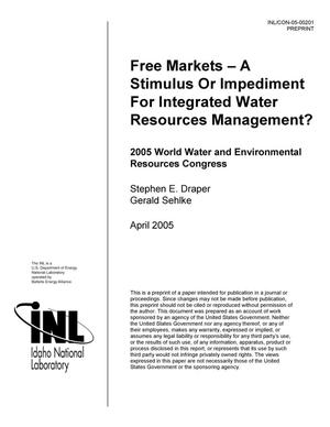 Primary view of object titled 'FREE MARKETS - A STIMULUS OR IMPEDIMENT FOR INTEGRATED WATER RESOURCES MANAGEMENT?'.
