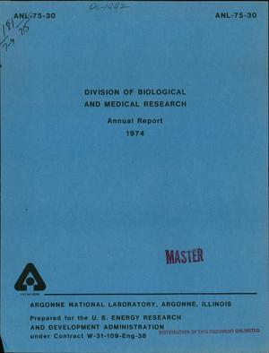 Primary view of object titled 'Division of Biological and Medical Research annual report, 1974'.