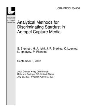 Primary view of object titled 'Analytical Methods for Discriminating Stardust in Aerogel Capture Media'.