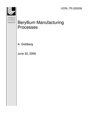 Primary view of object titled 'Beryllium Manufacturing Processes'.