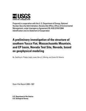 Primary view of object titled 'A preliminary investigation of the structure of southern Yucca Flat, Massachusetts Mountain, and CP basin, Nevada Test Site, Nevada, based on geophysical modeling.'.