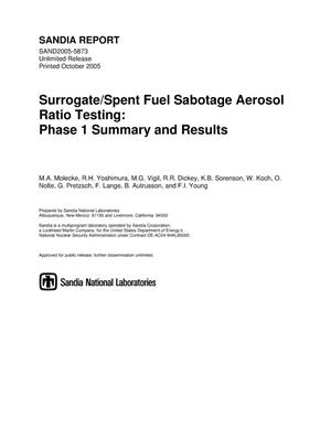 Primary view of object titled 'Surrogate/spent fuel sabotage aerosol ratio testing:phase 1 summary and results.'.