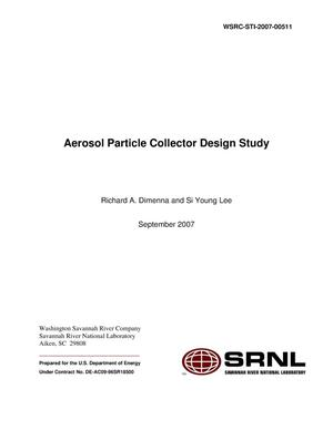 Primary view of object titled 'AEROSOL PARTICLE COLLECTOR DESIGN STUDY'.