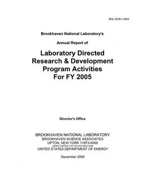 Primary view of object titled 'LABORATORY DIRECTED RESEARCH AND DEVELOPMENT ANNUAL REPORT TO THE DEPARTMENT OF ENERGY - DECEMBER 2005'.