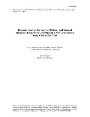 Primary view of object titled 'Dynamic Controls for Energy Efficiency and Demand Response:Framework Concepts and a New Construction Study Case in New York'.