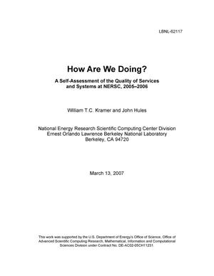 Primary view of object titled 'How Are We Doing? A Self-Assessment of the Quality of Services andSystems at NERSC, 2005-2006'.