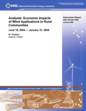 Primary view of object titled 'Analysis: Economic Impacts of Wind Applications in Rural Communities; June 18, 2004 -- January 31, 2005'.