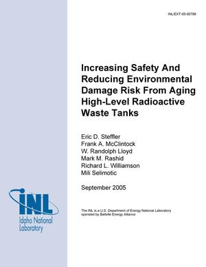 Primary view of object titled 'Increasing Safety and Reducing Environmental Damage Risk from Aging High-Level Radioactive Waste Tanks - 2005 Report'.