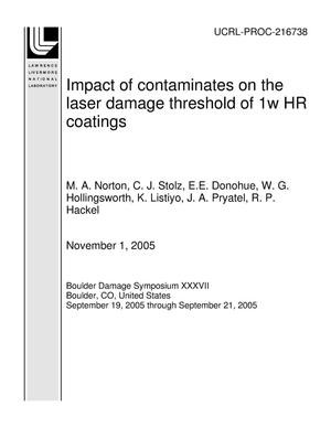 Primary view of object titled 'Impact of contaminates on the laser damage threshold of 1w HR coatings'.