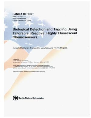 Primary view of object titled 'Biological detection and tagging using tailorable, reactive, highly fluorescent chemosensors.'.