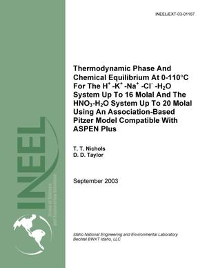Primary view of object titled 'Thermodynamic Phase And Chemical Equilibrium At 0-110°C For The H+-K+-Na+-Cl--H2O System Up To 16 Molal And The HNO3-H2O System Up To 20 Molal Using An Association-Based Pitzer Model Compatible With ASPEN Plus'.