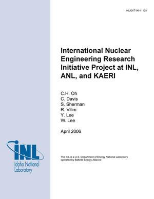 Primary view of object titled 'International Nuclear Engineering Research Initiative Project at INL, ANL, and KAERI'.