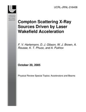 Primary view of object titled 'Compton Scattering X-Ray Sources Driven by Laser Wakefield Acceleration'.