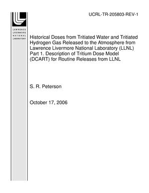 Primary view of object titled 'Historical Doses from Tritiated Water and Tritiated Hydrogen Gas Released to the Atmosphere from Lawrence Livermore National Laboratory (LLNL) Part 1. Description of Tritium Dose Model (DCART) for Routine Releases from LLNL'.