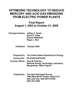 Primary view of object titled 'OPTIMIZING TECHNOLOGY TO REDUCE MERCURY AND ACID GAS EMISSIONS FROM ELECTRIC POWER PLANTS'.