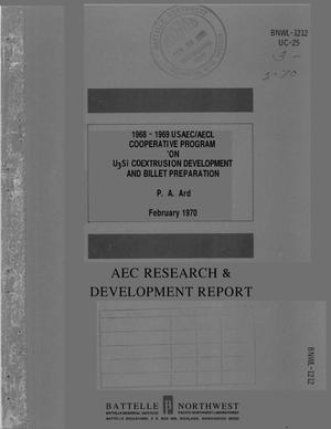 Primary view of object titled '1968--1969 USAEC/AECL COOPERATIVE PROGRAM ON U$sub 3$Si COEXTRUSION DEVELOPMENT AND BILLET PREPARATION.'.