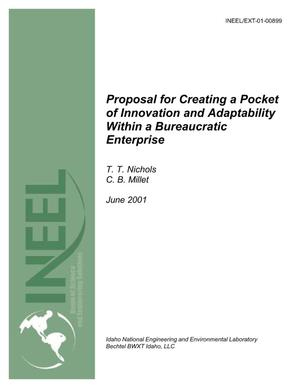 Primary view of object titled 'Proposal for Creating a Pocket of Innovation & Adaptability within a Bureaucratic Enterprise'.
