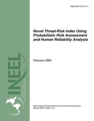 Primary view of object titled 'Novel Threat-risk Index Using Probabilistic Risk Assessment and Human Reliability Analysis - Final Report'.