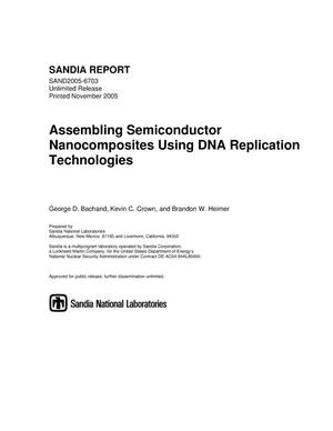 Primary view of object titled 'Assembling semiconductor nanocomposites using DNA replication technologies.'.