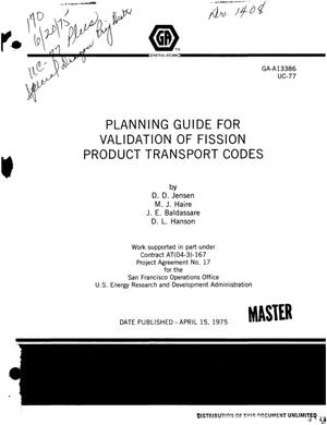 Primary view of object titled 'Planning guide for validation of fission product transport codes'.