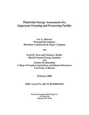 Primary view of object titled 'Plantwide Energy Assessment of a Sugarcane Farming and Processing Facility'.