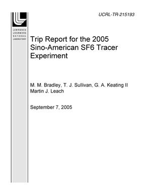 Primary view of object titled 'Trip Report for the 2005 Sino-American SF6 Tracer Experiment'.