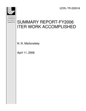 Primary view of object titled 'SUMMARY REPORT-FY2006 ITER WORK ACCOMPLISHED'.